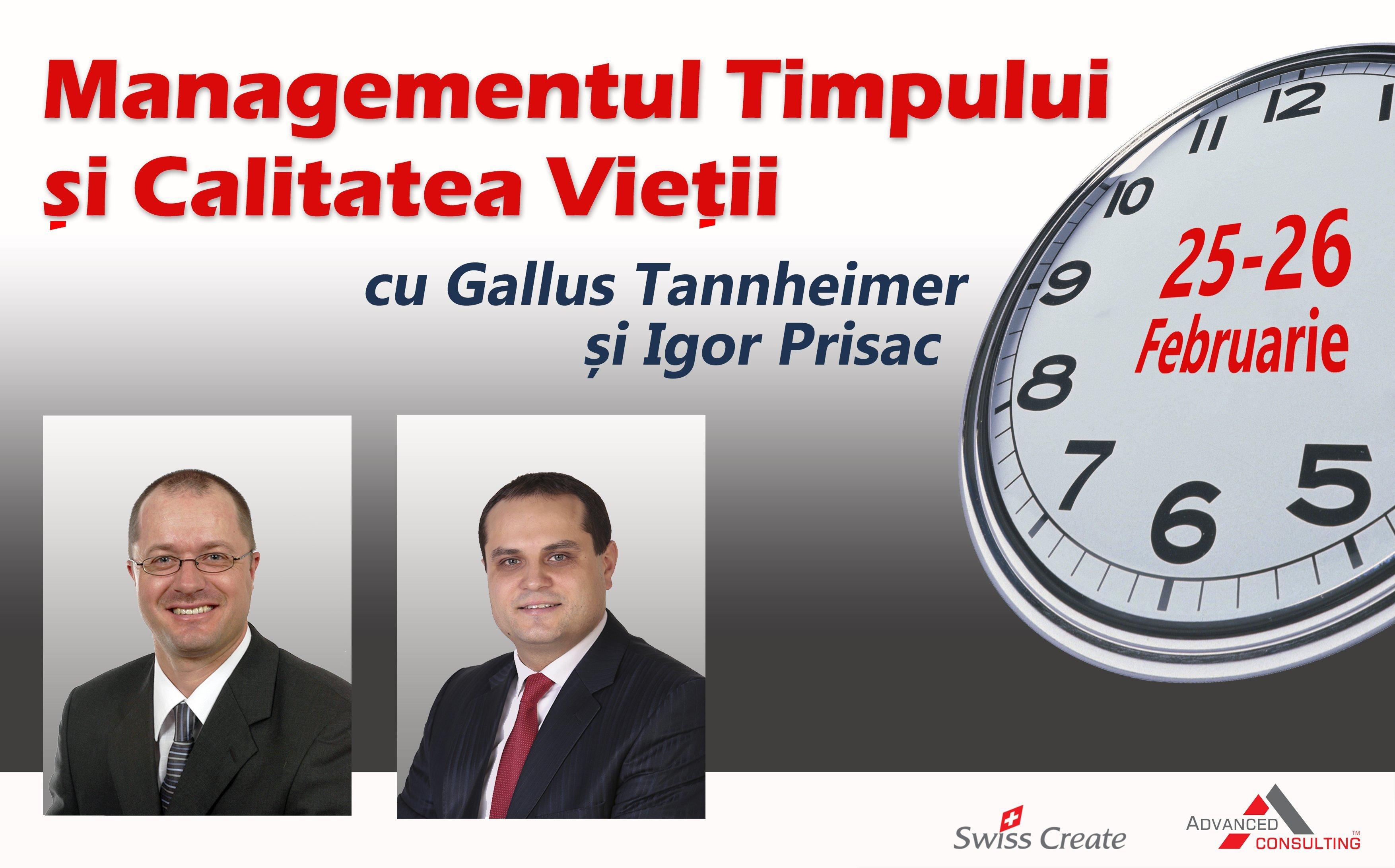 Managementul Timpului cu Gallus Tannheimer si Igor Prisac