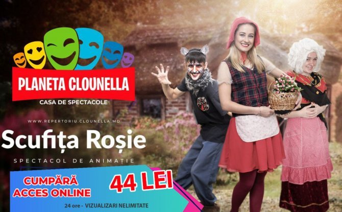 Scufita Rosie - Spectacol pentru Copii (Acces Bilet - 44 lei)