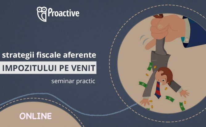 Seminar practic - Strategii fiscale aferente impozitului pe venit pentru contabili și directori