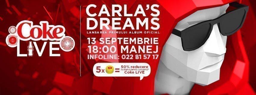 Coke Live Carla's Dreams (Lansarea Albumului Oficial)