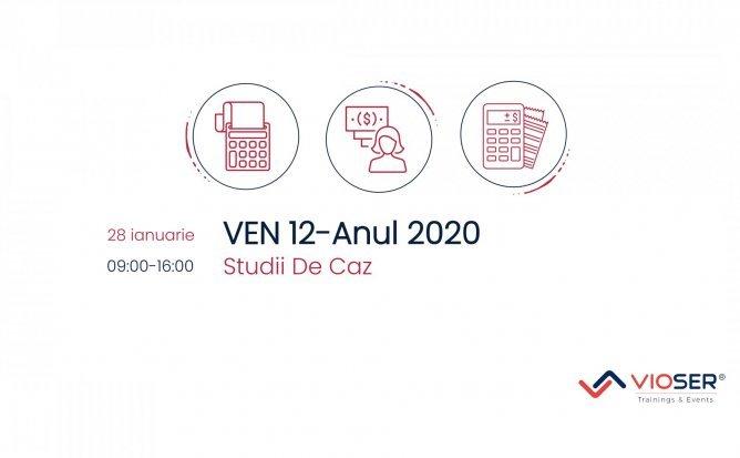 VEN 12 / ANUL 2020 / STUDII DE CAZ