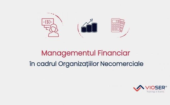 Managementul Financiar în cadrul organizațiilor necomerciale