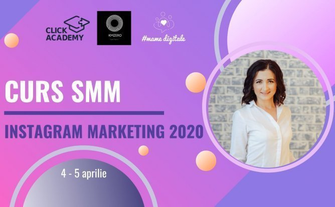 Curs SMM Instagram Marketing 2020 | Curs Practic cu Lia Pogolșa