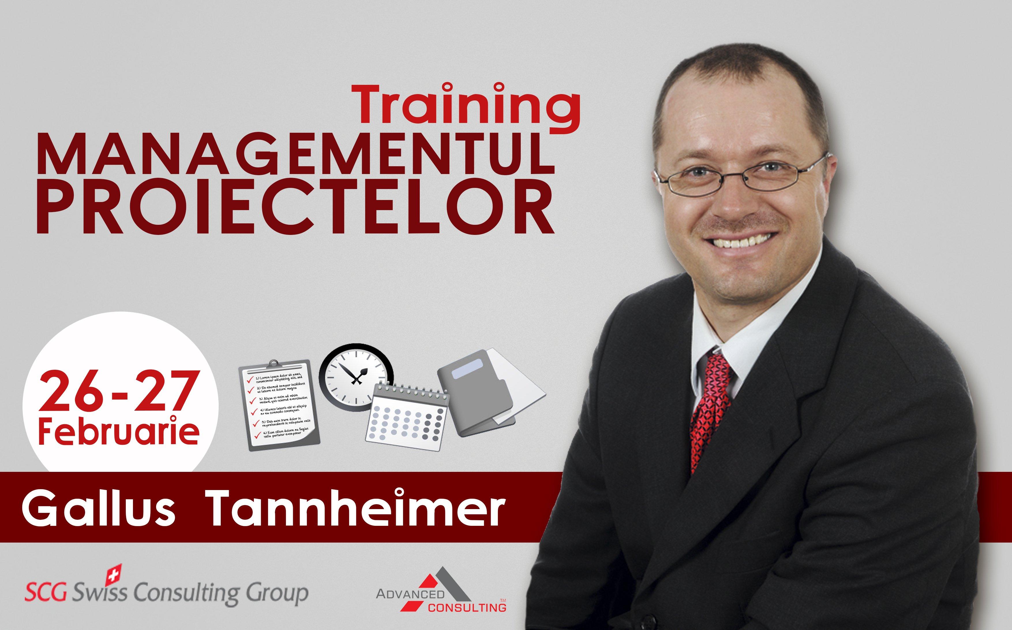 Gallus Tannheimer - Managementul proiectelor