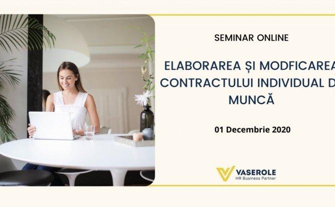 Seminar Practic: Elaborarea și Modificarea Contractului Individual de Muncă