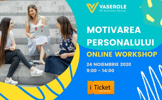 Workshop: Motivarea Personalului