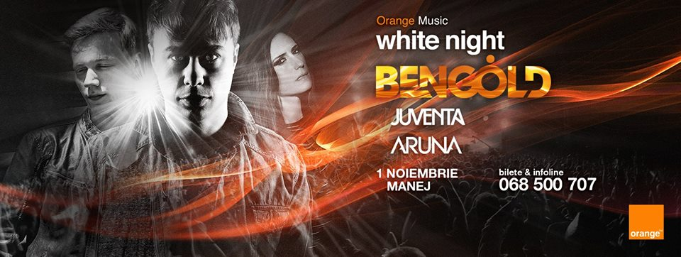 Orange Music White Night #7 - Gold Edition - Ben Gold, Aruna si Juventa.