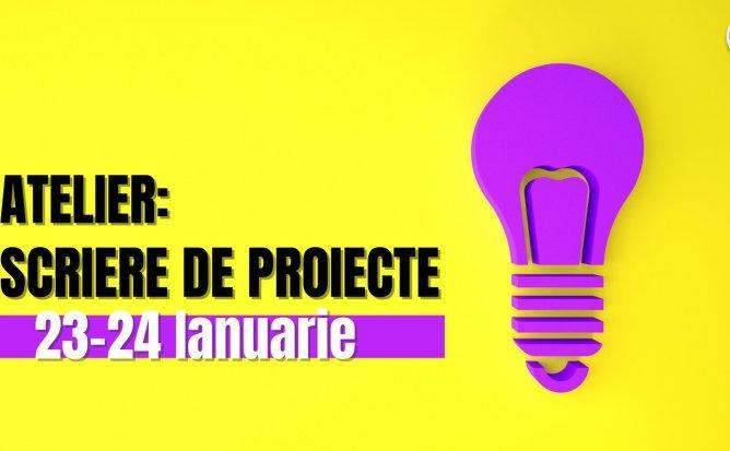 Atelier: Scriere de proiecte