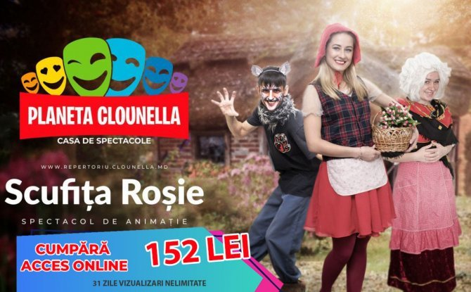 Scufita Rosie (Acces Spectacol - 152 lei pentru 1 luna) | +2