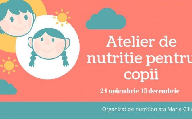 Atelier de nutritie pentru copii