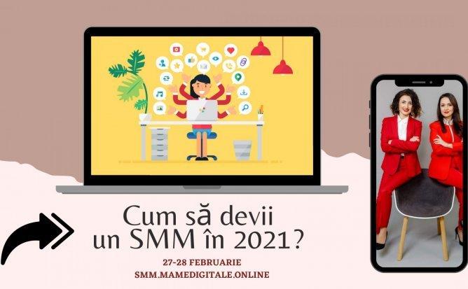 Curs intesiv: Cum sa devii un SMM in 2021?