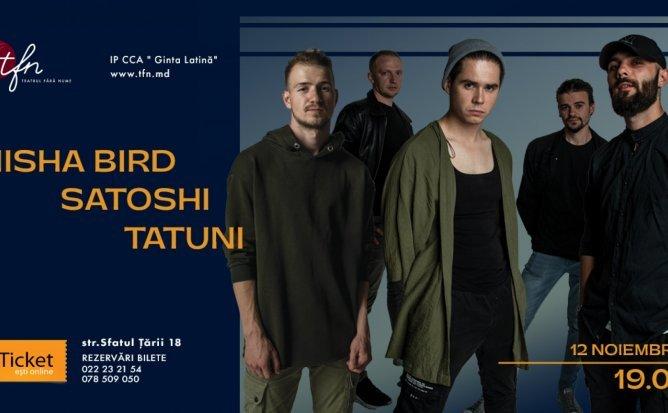 SATOSHI | TATUNI | MISHA BIRD Live la TFN