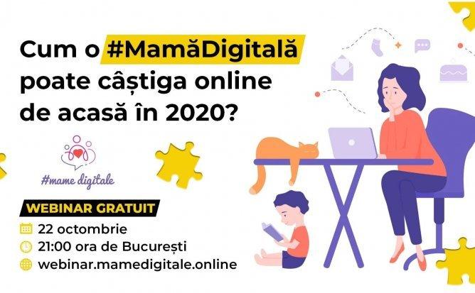 Cum o Mama Digitala poate castiga online de acasa in 2020 ?