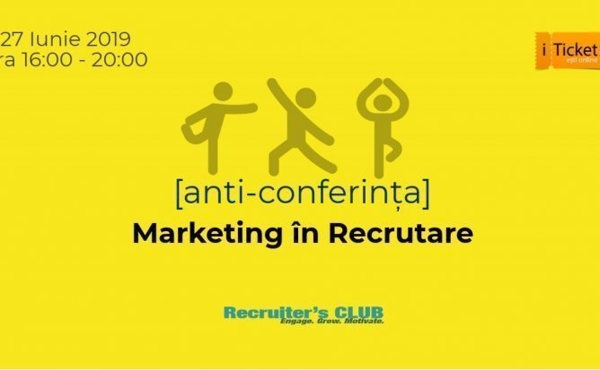 Anti-Conferinta: Marketing in Recrutare