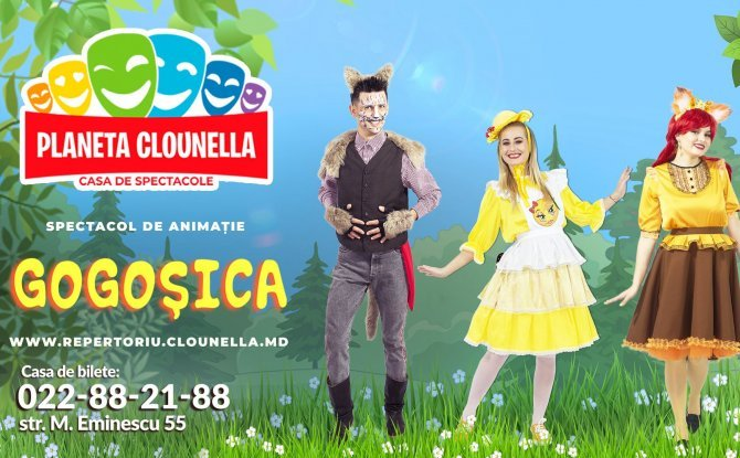 Gogosica ( Acces Bilet - 80 lei pentru 7 zile) - Spectacol pentru Copii Adaptat in baza povestii clasice Gogoasa