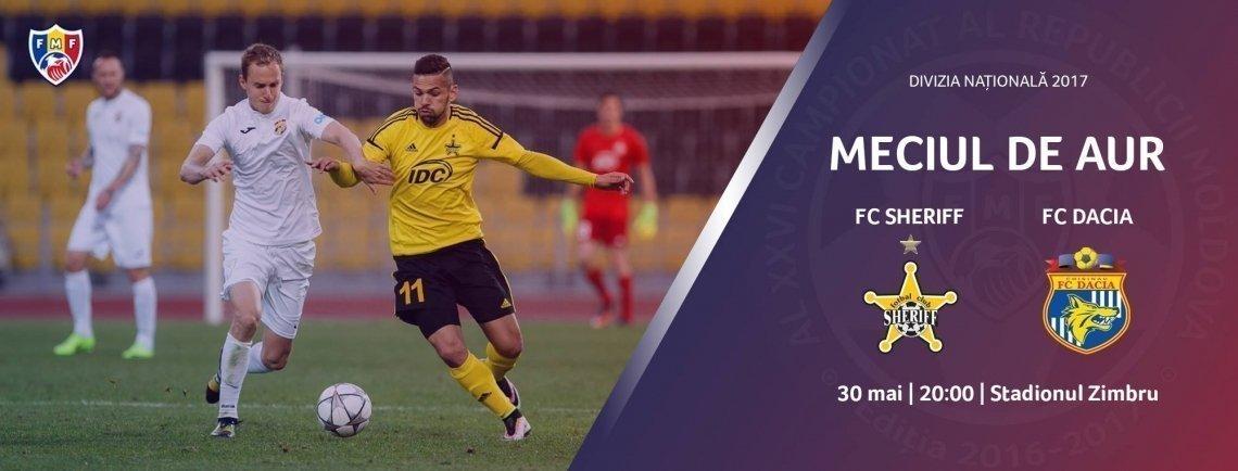 Meciul de Aur - FC Sheriff - FC Dacia