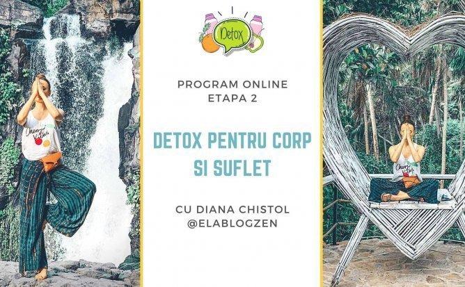 Detox2 cu Diana Chistol-pentru corpul si sufletul tau | Editia 6