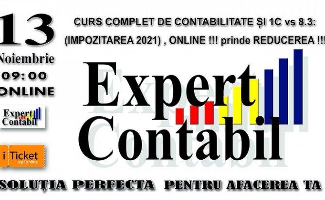 CURS COMPLET DE CONTABILITATE ȘI 1C vs 8.3: (IMPOZITAREA 2021) , ONLINE !!! prinde REDUCEREA !!!