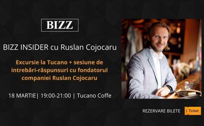 BIZZ INSIDER cu Ruslan Cojocaru