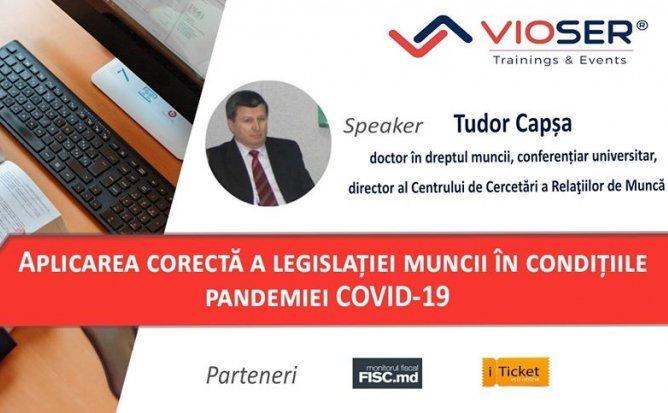 Aplicarea legislatiei muncii in conditiile pandemiei Covid-19