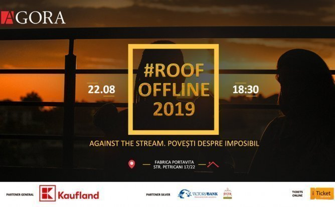 #ROOFOFFLINE Against the stream. Povesti despre imposibil