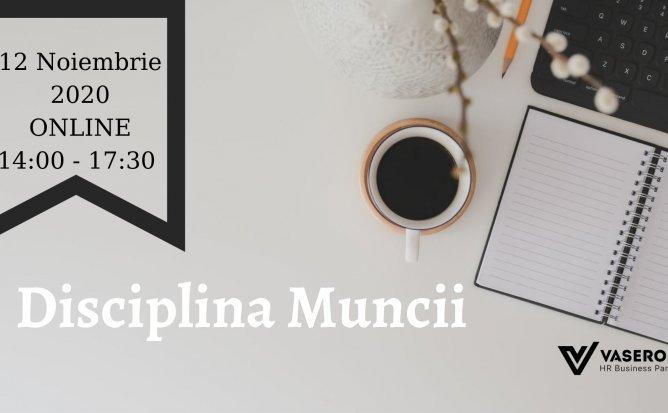 Seminar Practic: Disciplina Muncii