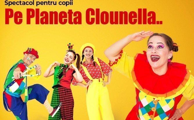Spectacol Pe Planeta Clounella.. | Martie 2020 | +3