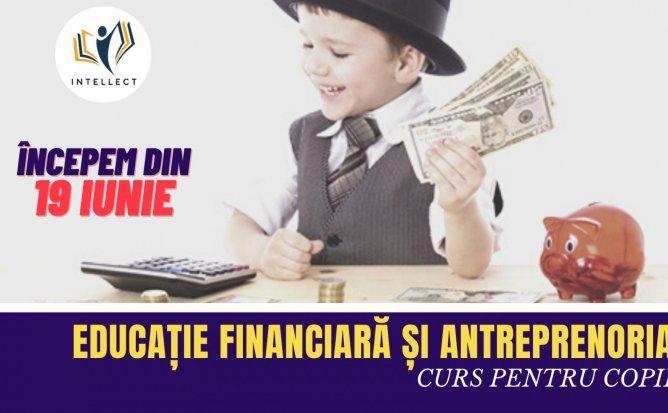 Educația financiară – educația utilă pentru întreaga viață a copilului și a adultului în devenire!