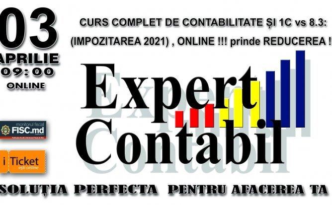 CURS COMPLET DE CONTABILITATE ȘI 1C vs 8.3: (IMPOZITAREA 2021) ONLINE
