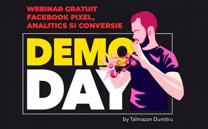 Demo Day- Facebook Pixel, Analitics si Conversie