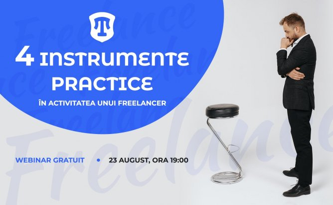 4 instrumente practice în activitatea unui freelancer