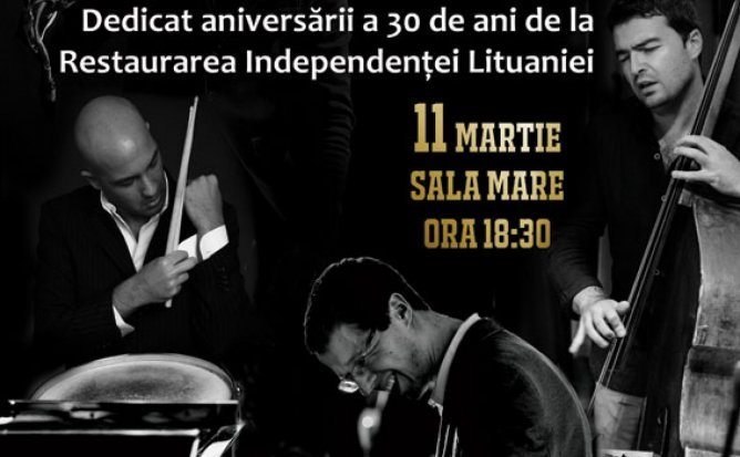 JAZZ CONCERT - dedicat aniversarii a 30 de ani de la Restaurarea Independentei Lituaniei