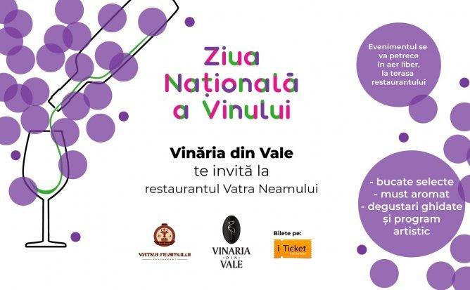 Vinăria din Vale te invită la Ziua Națională a Vinului, la restaurantul Vatra Neamului