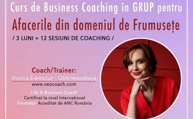 CURS DE BUSINESS COACHING IN GRUP PENTRU AFACERILE DIN DOMENIUL DE FRUMUSETE
