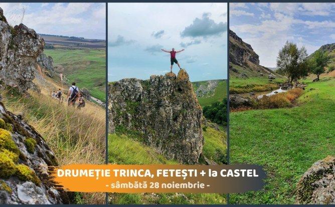 Drumeție la Trinca, Fetești și Gordinești (la Castel)