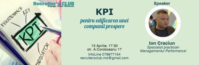 KPI-pentru edificarea companiilor prospere cu Ion Craciun