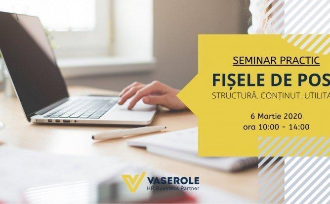 Seminar practic: Fisele de Post - structura, continut , utilaje