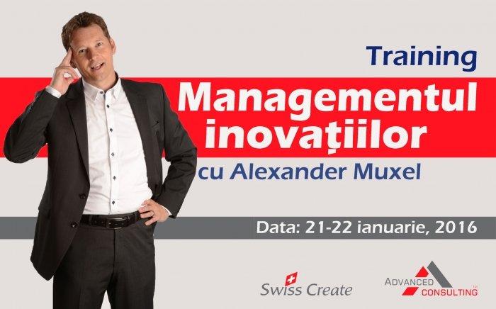 Managementul Inovatiilor cu Alexander Muxel