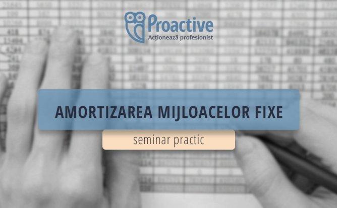 Seminar practic - Amortizarea Mijloacelor Fixe