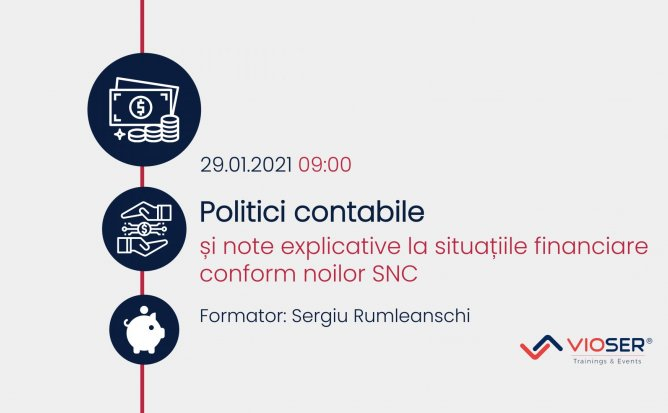 POLITICI CONTABILE ȘI NOTE EXPLICATIVE LA SITUAȚIILE FINANCIARE CONFORM NOILOR SNC