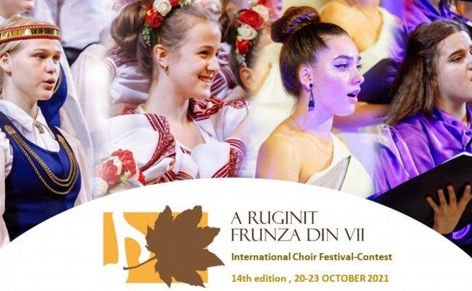 """Festivalul – Concurs Internațional de muzică corală """"A Ruginit Frunza din Vii"""""""