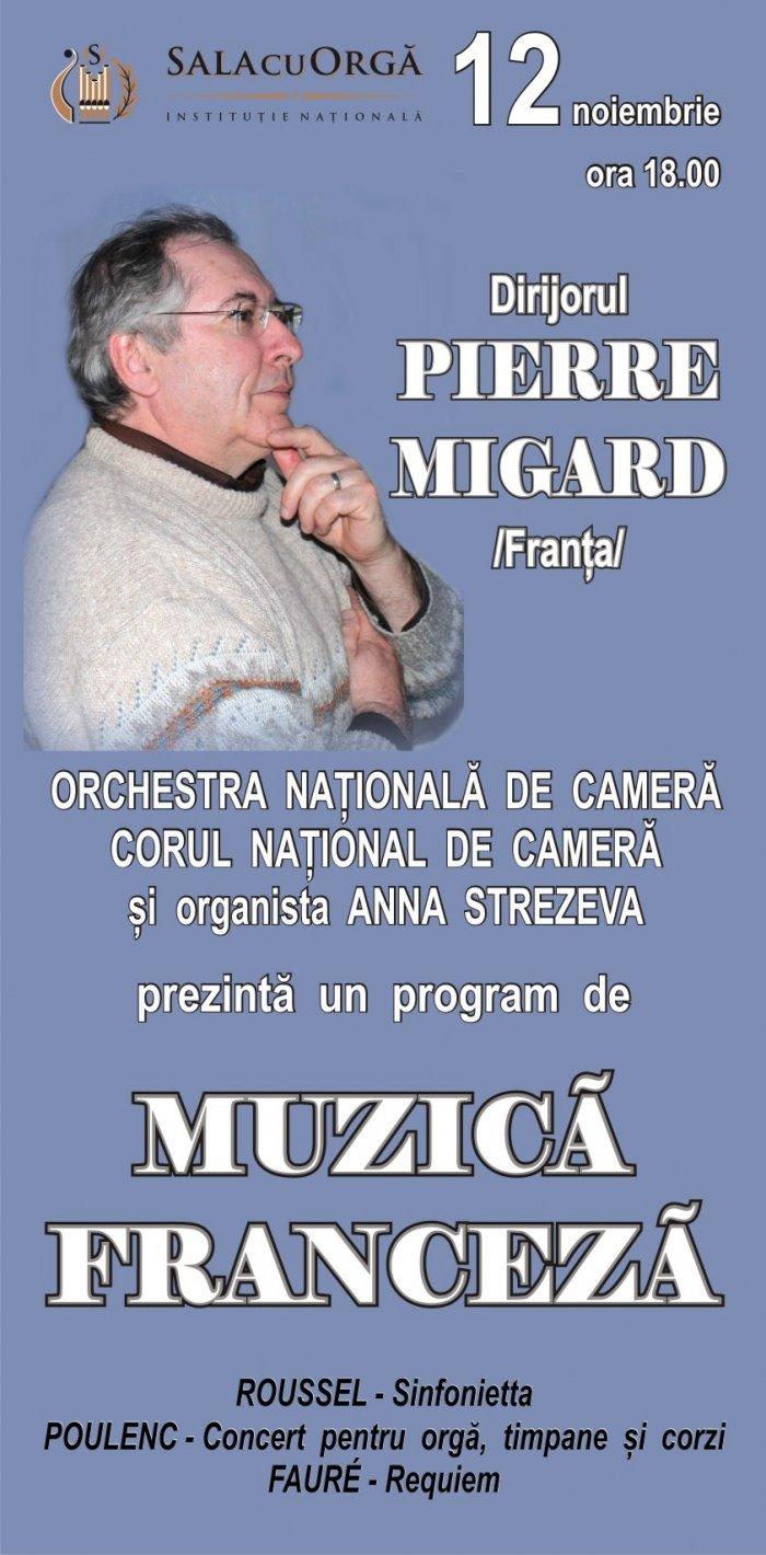 Concert de muzica franceza cu Pierre MIGARD