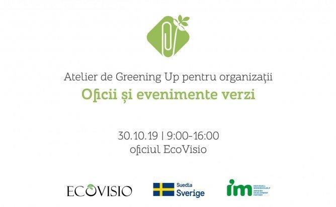 Atelier de Greening Up: oficii si evenimente verzi