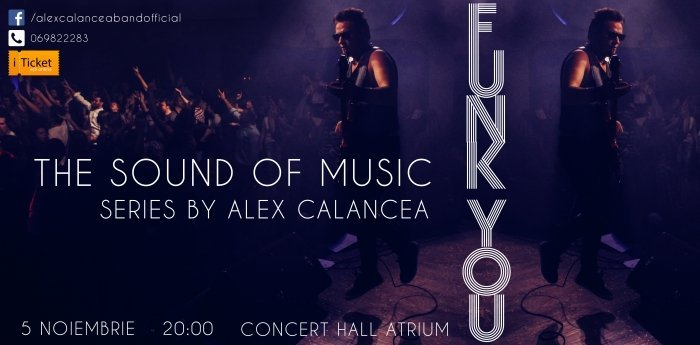 FUNK YOU - The Sound of Music Series by ALEX CALANCEA