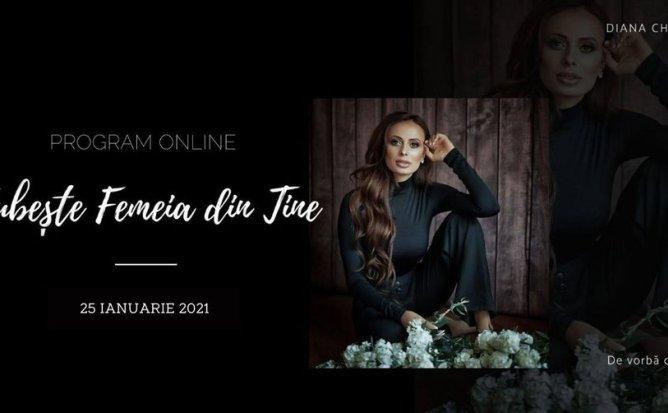 Program Online: Iubeste Femeia din Tine cu Diana Chistol Ediția 6