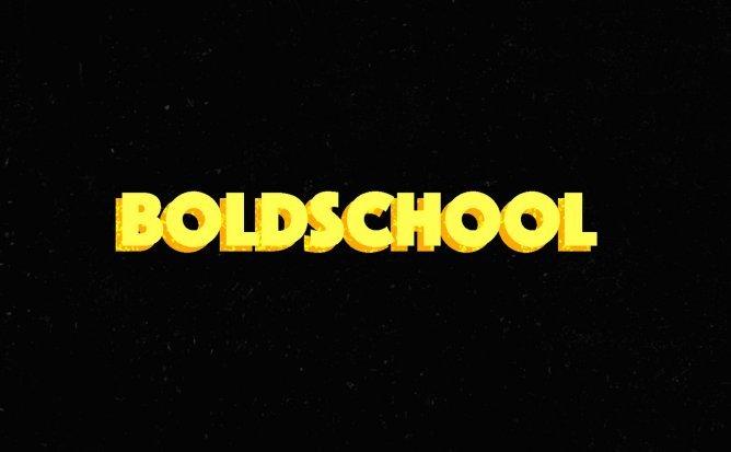 BOLD SCHOOL