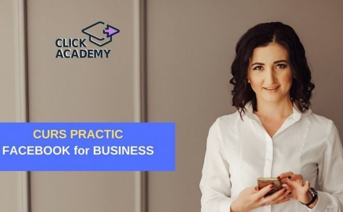 Curs practic - Facebook for Business 2.1