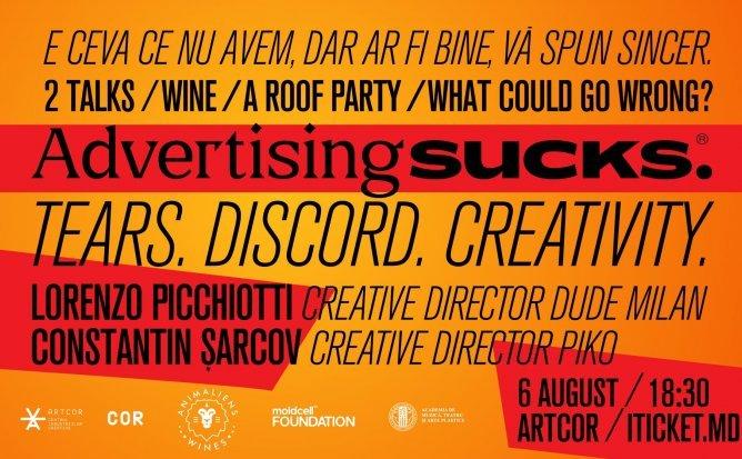 Advertising Sucks™ cu Constantin Șarcov și Lorenzo Picchiotti