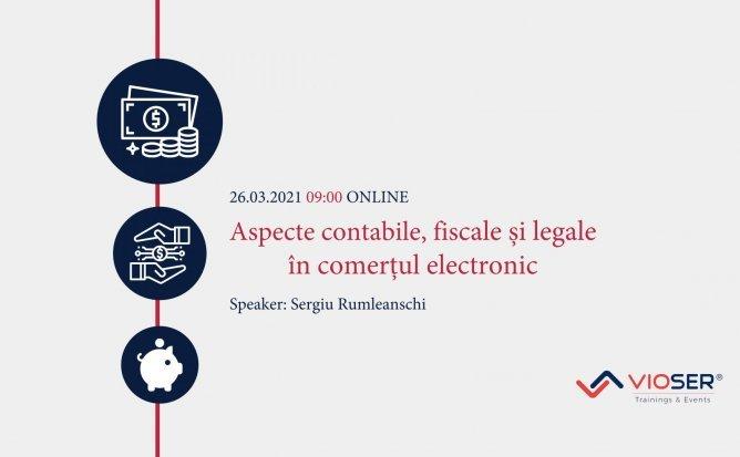 Aspectele fiscale, contabile și legale în comerțul electronic