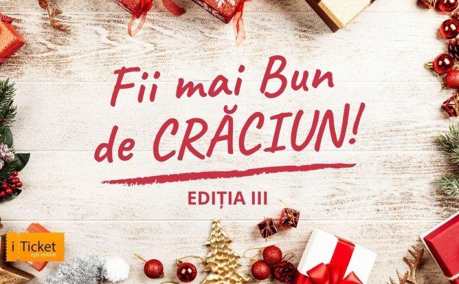 Fii mai bun de Crăciun!